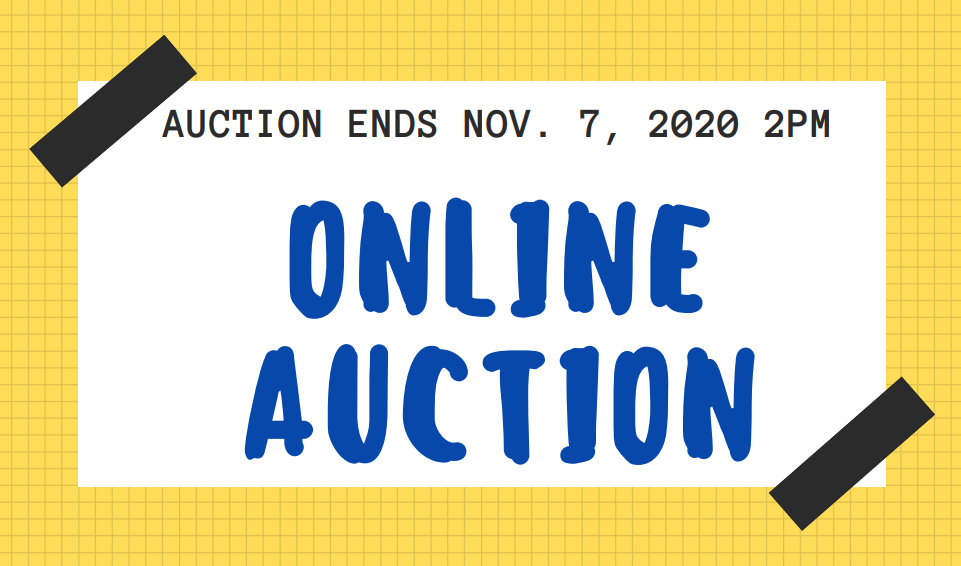 Online Auction through Nov 7 at 2 PM
