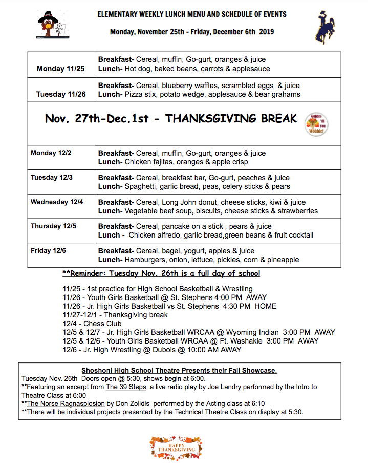 ELEMENTARY WEEKLY LUNCH MENU AND SCHEDULE OF EVENTS  Monday, November 25th - Friday, December 6th  2019