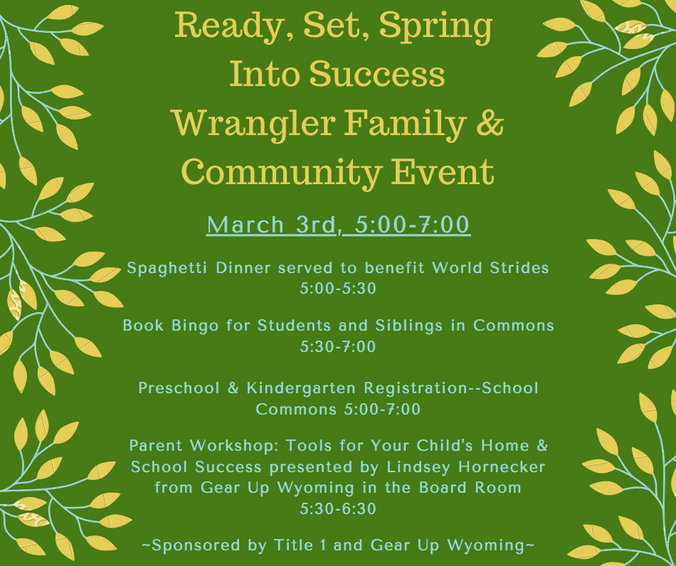 Wrangler family and community event March 3rd 5-7 PM