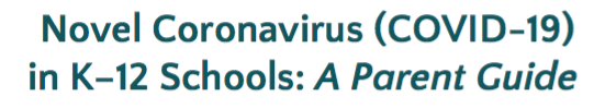 Novel Coronavirus (COVID-19) in K-12 Schools: A Parent Guide